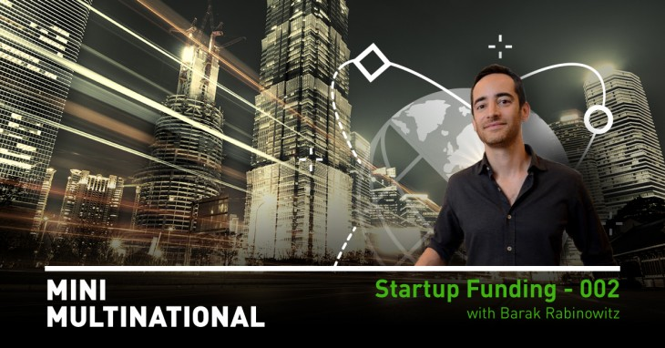 Episode Two: Barak Rabinowitz, Managing Partner at Venture Capital Firm, F2 Capital